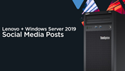 Lenovo with Windows Server 2019 Social Media Posts