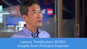/Userfiles/2019/12-Dec/THINKSYSTEM-SE350-INSIGHTS-FROM-PRINCIPAL-ENGINEER-thumbnail.png