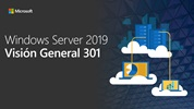 Windows Server 2019 Visión General 301 (Spanish)