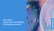 /Userfiles/2020/03-Mar/How-Does-Azure-Stack-HCI-Relate-to-Windows-Server-.png