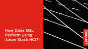 /Userfiles/2020/03-Mar/How-Does-SQL-Perform-Using-Azure-Stack-HCI.png