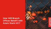 /Userfiles/2020/03-Mar/How-Will-Branch-Offices-Benefit-with-Azure-Stack-HCI.png