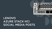 Lenovo Azure Stack HCI Social Media Posts