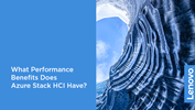 /Userfiles/2020/03-Mar/What-Performance-Benefits-Does-Azure-Stack-HCI-Have.png