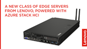 /Userfiles/2020/04-April/A-New-Class-of-Edge-Servers-From-Lenovo-Powered-with-Azure-Stack-HCI-thumbnail.png