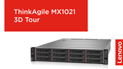 ThinkAgile MX1021 3D Tour