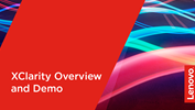 Lenovo XClarity Overview and Demo