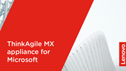 /Userfiles/2021/03-Mar/ThinkAgile-MX-appliance-for-Microsoft.png